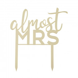 Cake Topper Almost Mrs Hen Party Acrylic Gold