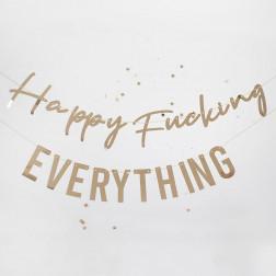 Happy Fucking Everything Birthday Bunting
